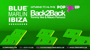 Blue Marlin Ibiza Pop You Up