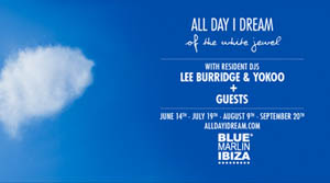 Blue Marlin Ibiza All Day I Dream